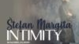 ŠTEFAN MARGITA, INTIMITY