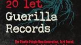 20 let Guerilla Records - Divadlo Archa