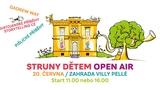Struny dětem rozehrají zahradu Villy Pellé s Pišliky, pestrobarevnou hudbou a svatojánskými příběhy