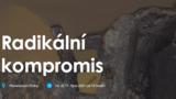 Radikální kompromis - Planetárium Praha