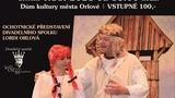 Představení ochotnického divadla v Orlové