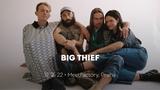 Big Thief - MeetFactory
