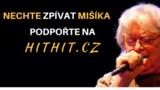 Dokument Nechte zpívat Mišíka potřebuje vaši podporu