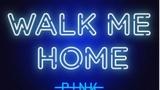 "P!NK VYDÁVÁ DLOUHO OČEKÁVANÝ NOVÝ SINGL ""WALK ME HOME"""