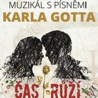 Čas růží - Hudební divadlo Karlín