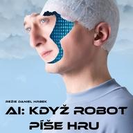 AI: Když robot píše hru - Švandovo divadlo