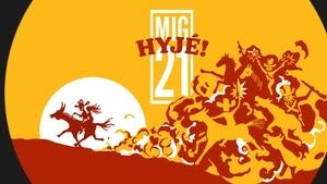 MIG 21 - Hyjé Tour 2020/2021 ve Svitavech