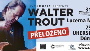 Koncerty Waltera Trouta se přesouvá na rok 2021