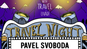 TRAVEL NIGHT #6: PAVEL SVOBODA: Gruzie a Arménie