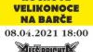 ROCKOVÉ VELIKONOCE NA BARČE - Aleš Brichta Project