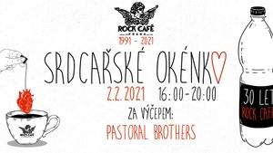 Srdcařské okénko s Pastoral Brothers v Rock Café