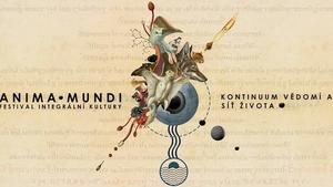 Anima Mundi: Festival integrální kultury 2021