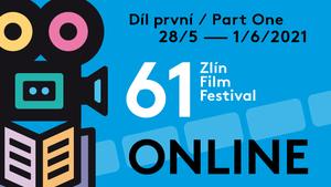 Zlín Film Festival část 1 - ONLINE