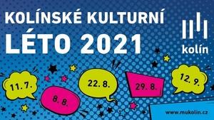Kolínské kulturní léto 2021