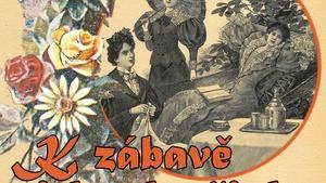K zábavě i k odpočinku. Volný čas ženy v 19. století