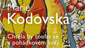 Dílo Marie Kodovské na zlínském zámku