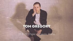 Tom Gregory v Paláci Akropolis