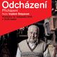 ODCHÁZENÍ - Divadlo Antonína Dvořáka