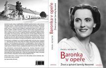 Legendární operní pěvkyně Jarmila Novotná se dočkala vydání své první monografie; jejím autorem je respektovaný spisovatel Pavel Kosatík