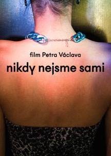Očekávaný film režiséra Petra Václava Nikdy nejsme sami je přirovnáván ke slavnému filmu Babel, režiséra Alejandra Iñárritu