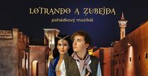 Muzikál Lotrando a Zubejda v divadelním zpracování