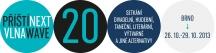 Festival …příští vlna/next wave… se přesouvá do Brna