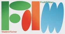 Frutti di Mare Project: Nové výzvy - Vladimír Turner a hosté