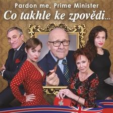 Co takhle ke zpovědi...(Pardon Me, Prime Minister)