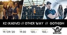 Koncert K2 / Other Way / GotHigh