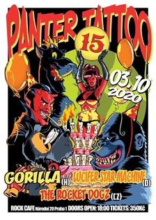 Panter Tattoo 15. Birthday Party: Gorilla (HU), Lucifer Star Machine (DE), The Rocket Dogz