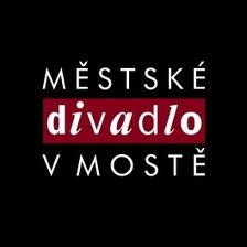 PRAŽSKÝ KOMORNÍ BALET - ZABIJÁK ŽIVOT - Městské divadlo v Mostě