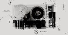 Online na Švestkovém Dvoře: Buddeus / Macl / HERONS V. (Luňáková, Štourač)