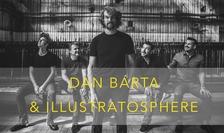 DAN BÁRTA & ILLUSTRATOSPHERE: ZVÍŘENÝ PRACH TOUR