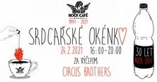Srdcařské okénko s Circus Brothers v Rock Café