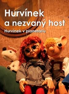 Hurvínek a nezvaný host - Divadlo Spejbla a Hurvínka