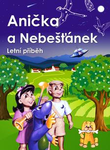 Anička a Nebešťánek 2 - letní příběh
