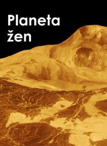 Planeta žen. Venuše - sestra Země