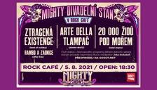 Mighty Divadelní stan v Rock Café