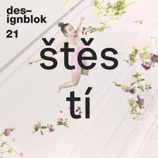 Designblok 2021. 23. ročník největšího českého festivalu designu a módy