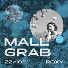 MALL GRAB (UK/AUS) vystoupí v Roxy už v říjnu!